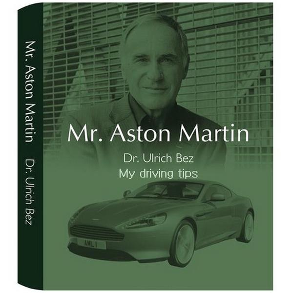 Aston Martin et Ulrich Bez