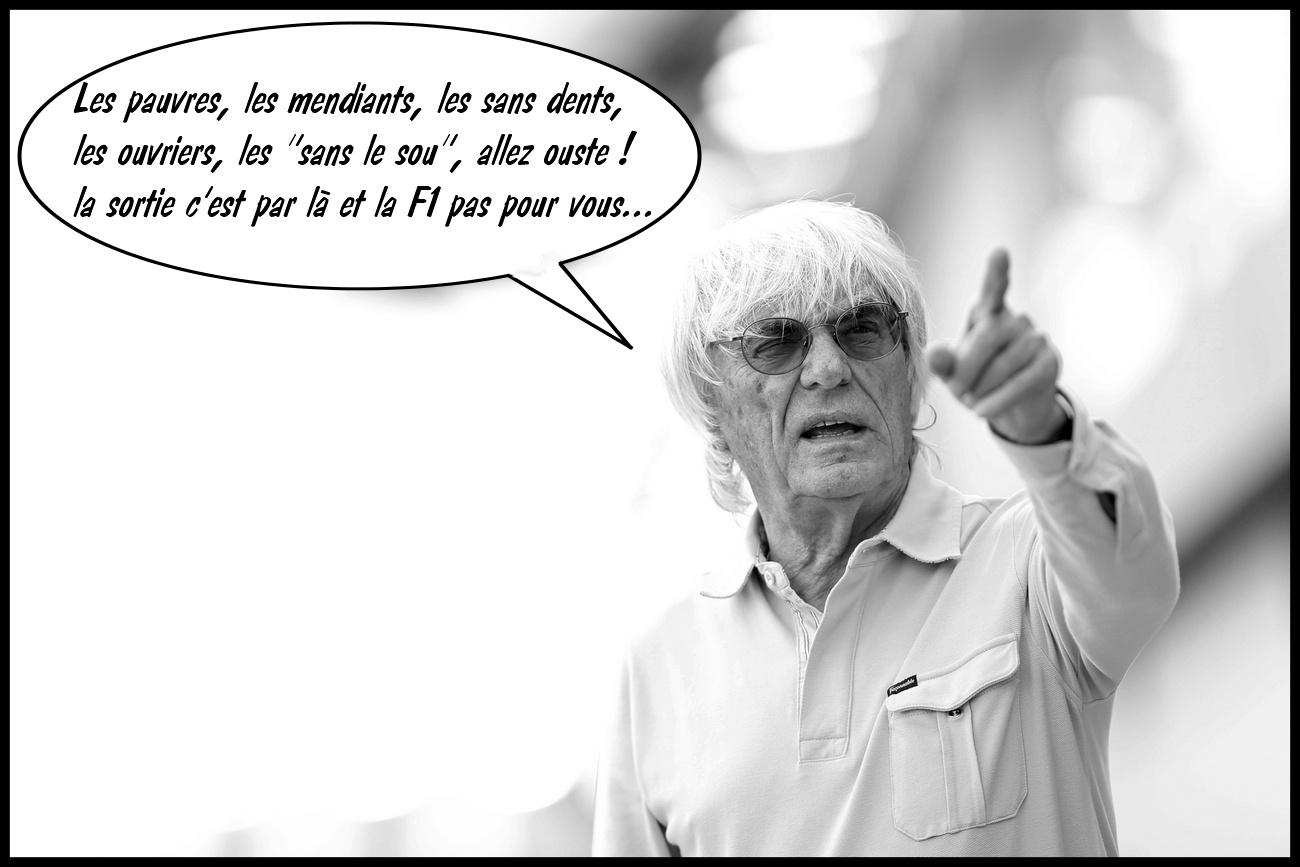 Bernie ne veut ni mendiant, ni pauvre, ni ouvrier, ni sans dents en F1